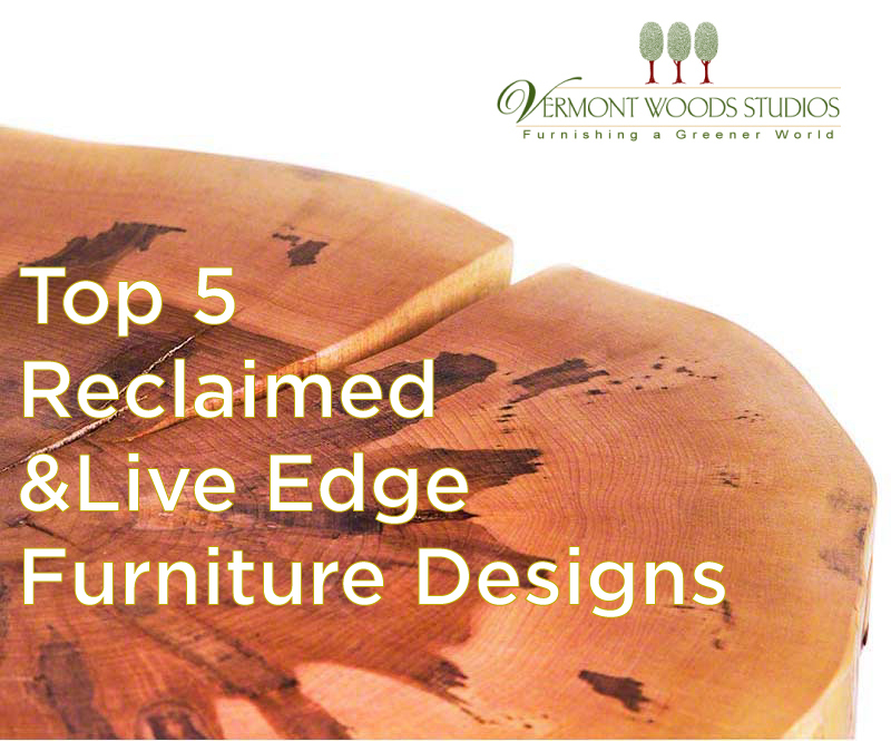 5 Best Reclaimed & Live Edge Furniture Designs
