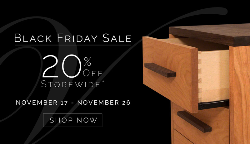 Black Friday Furniture Sale | Made in Vermont | Guaranteed for life