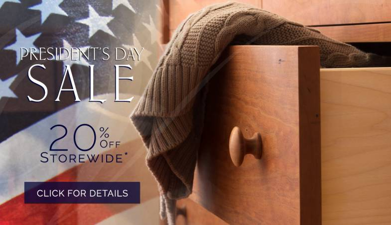 Vermont Made Fine Furniture Sale | Presidents Day 2018 | 20% - 30% off Storewide | Free White Glove Shipping & Set Up