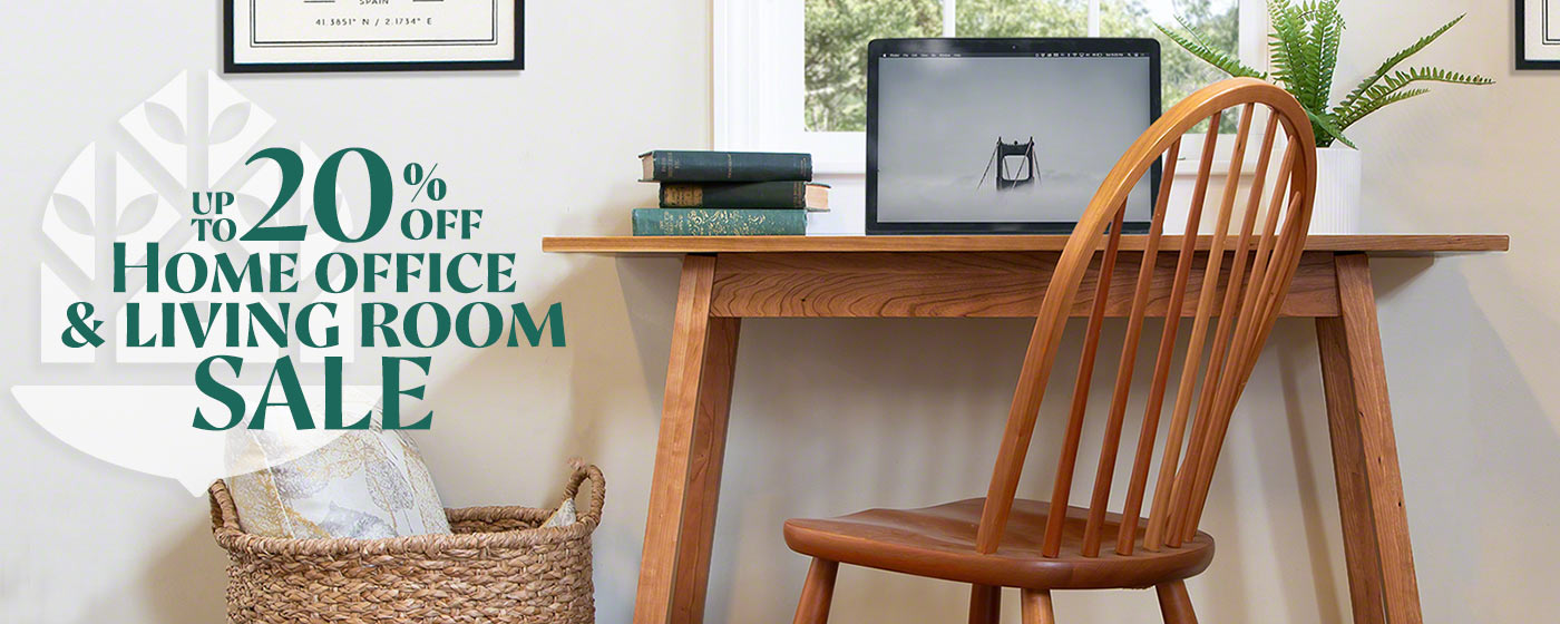 Vermont Made Home Office & Living Room Furniture Sale